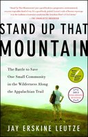 Stand Up That Mountain - Jay Erskine Leutze