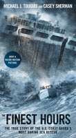 The Finest Hours - Casey Sherman,Michael J. Tougias
