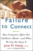 Failure to Connect - Jane M. Healy