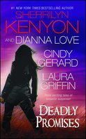Deadly Promises - Dianna Love,Laura Griffin,Sherrilyn Kenyon,Cindy Gerard