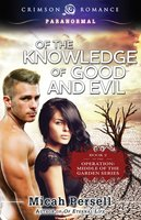 Of the Knowledge of Good and Evil - Micah Persell