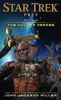 Prey: Book Three: The Hall of Heroes - John Jackson Miller