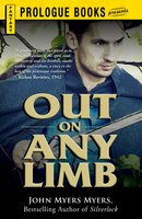 Out on Any Limb - John Myers Myers