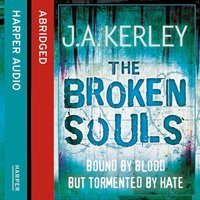The Broken Souls - J.A. Kerley