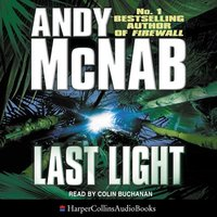 Last Light (Nick Stone Book 4) - Andy McNab
