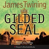 The Gilded Seal - James Twining