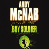 Boy Soldier - Andy McNab
