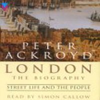 London - Street Life and the People - Peter Ackroyd