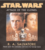 Star Wars - Attack Of The Clones - R.A. Salvatore