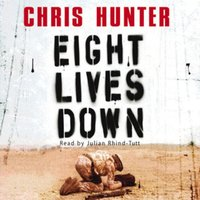 Eight Lives Down - Chris Hunter