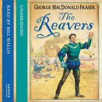 The Reavers - George MacDonald Fraser