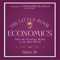 The Little Book of Economics - Greg Ip