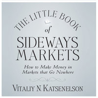 The Little Book of Sideways Markets - Vitally Katsenelson