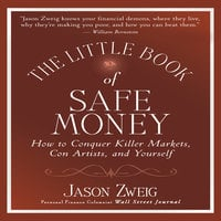 The Little Book of Safe Money - Jason Zweig