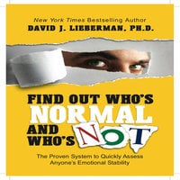 Find Out Who's Normal and Who's Not - David J. Lieberman