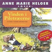 Vinden i Piletræerne 7 - - Kenneth Grahame