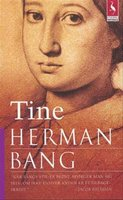 Tine - Herman Bang