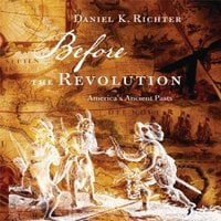 Before the Revolution - Dr. Daniel K. Richter