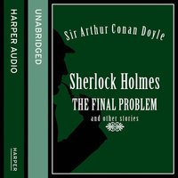 Sherlock Holmes - The Final Problem and other stories - Sir Arthur Conan Doyle