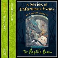 Book the Second – The Reptile Room - Lemony Snicket