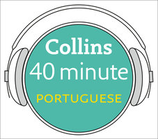 Portuguese in 40 Minutes - Collins Dictionaries
