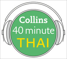 Thai in 40 Minutes - Collins Dictionaries