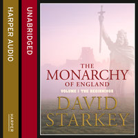 The Monarchy of England - The Beginnings - David Starkey