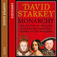 Monarchy - David Starkey