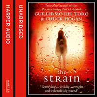 The Strain - Guillermo del Toro,Chuck Hogan