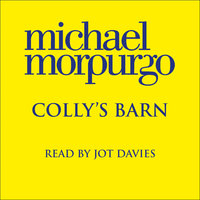 Colly's Barn - Michael Morpurgo
