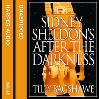 Sidney Sheldon's After the Darkness - Sidney Sheldon,Tilly Bagshawe
