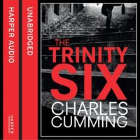 The Trinity Six - Charles Cumming