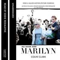 My Week With Marilyn - Colin Clark