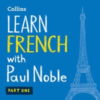 Learn French with Paul Noble – Part 1 - Paul Noble