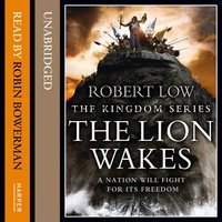 The Lion Wakes - Robert Low