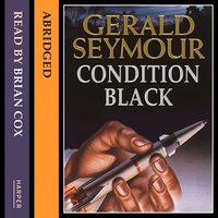 Condition Black - Gerald Seymour