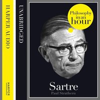 Sartre: Philosophy in an Hour - Paul Strathern
