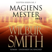 Magiens mester I - Wilbur Smith