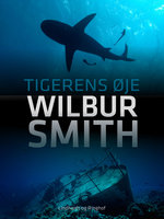 Tigerens øje - Wilbur Smith