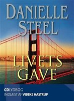 Livets gave - Danielle Steel