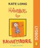 Håndbog for ravnemødre - Kate Long