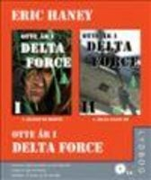 Otte år i Delta Force l + ll - Eric Haney