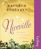 Niceville - Kathryn Stockett
