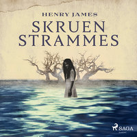 Skruen strammes - Henry James