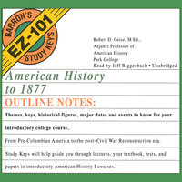 American History to 1877 - Robert D. Geise, MEd