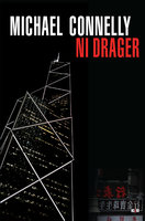 Ni drager - Michael Connelly