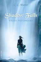 Shadow Falls #2: Vågen ved daggry - C.C. Hunter