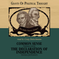 Common Sense and The Declaration of Independence - Thomas Paine, Thomas Jefferson