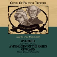 On Liberty and A Vindication of the Rights of Woman - Wendy McElroy, George H. Smith, David Gordon