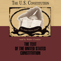 The Text of the United States Constitution - George H. Smith